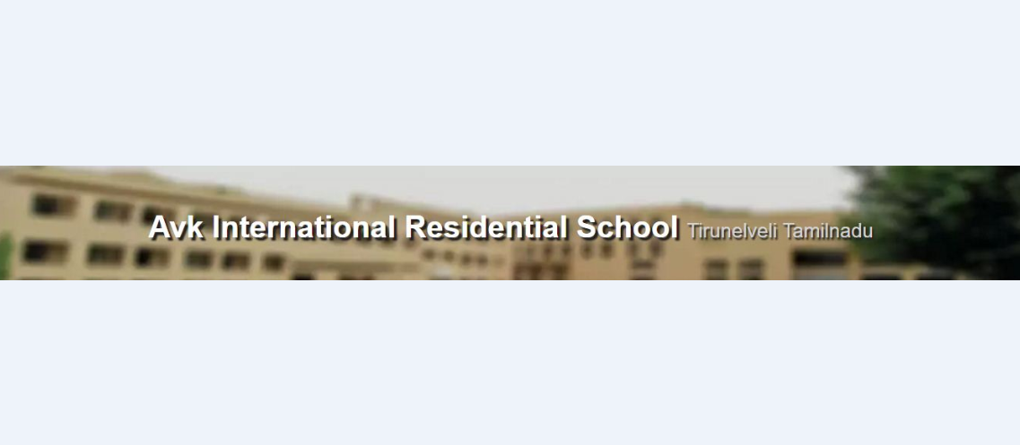 AVK INTERNATIONAL  RESIDENT SCHOOL